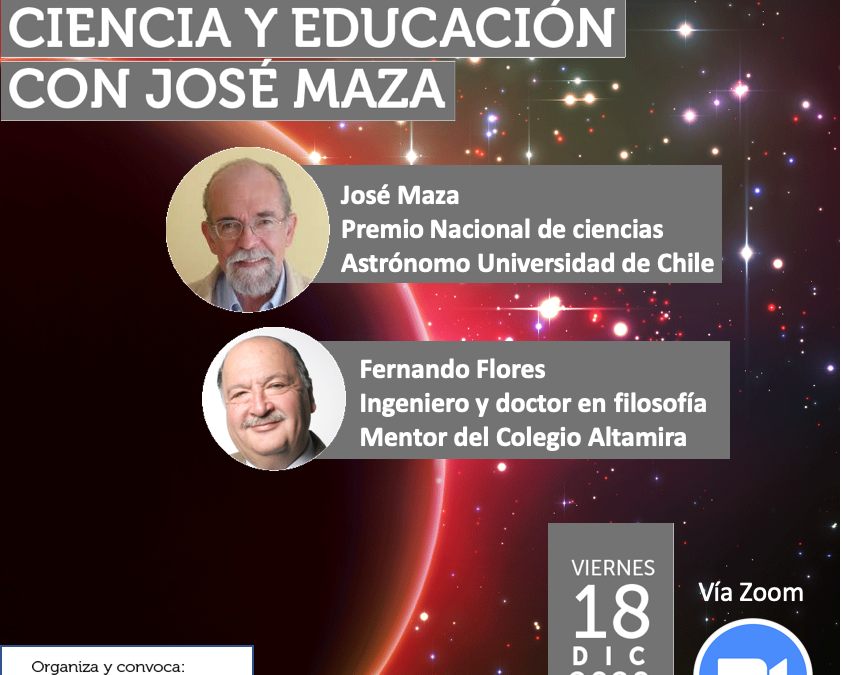INVITACIÓN: CONVERSEMOS DE CIENCIA Y EDUCACIÓN CON JOSÉ MAZA, PREMIO NACIONAL DE CIENCIAS